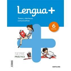 Lengua 6 + tareas y destrezas comunicativas
