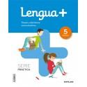 Lengua 5 + tareas y destrezas comunicativas